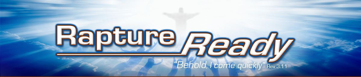 Rapture Ready News - End Times News Stories and Headlines