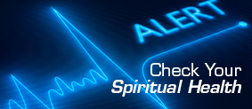 Check Your Spiritual Health