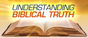 Understanding Biblical Truth