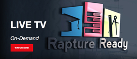 Rapture Ready TV
